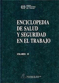 Portada del libro 9788474349955 Enciclopedia de Salud y Seguridad en el Trabajo Vol. 3