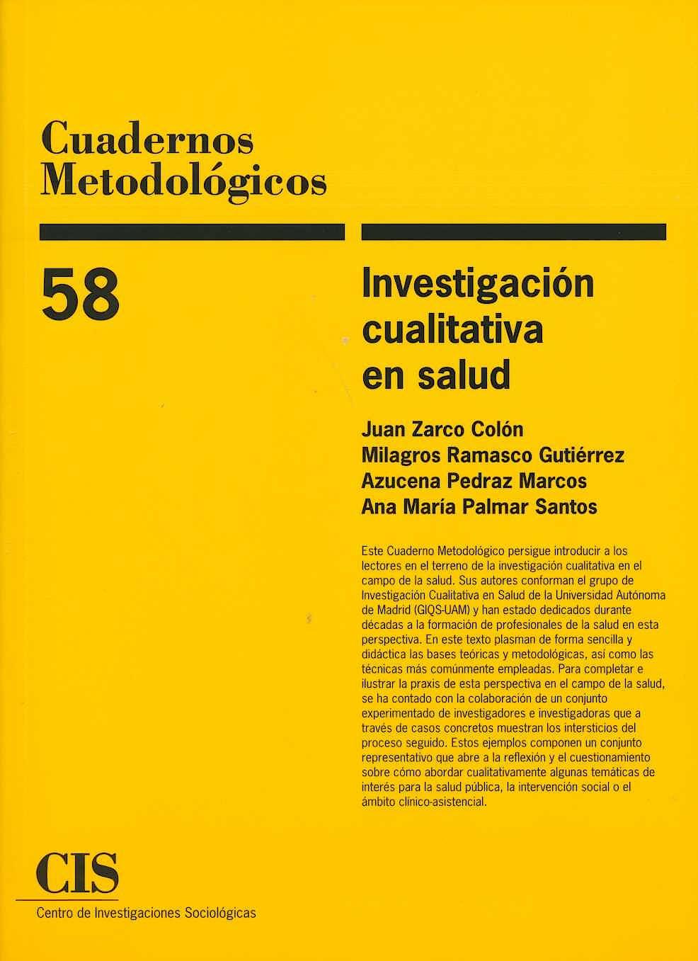 Portada del libro 9788474768053 Investigación Cualitativa en Salud (Cuadernos Metodológicos 58)