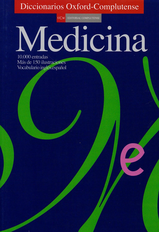 Portada del libro 9788474916010 Diccionario Oxford-Complutense de Medicina