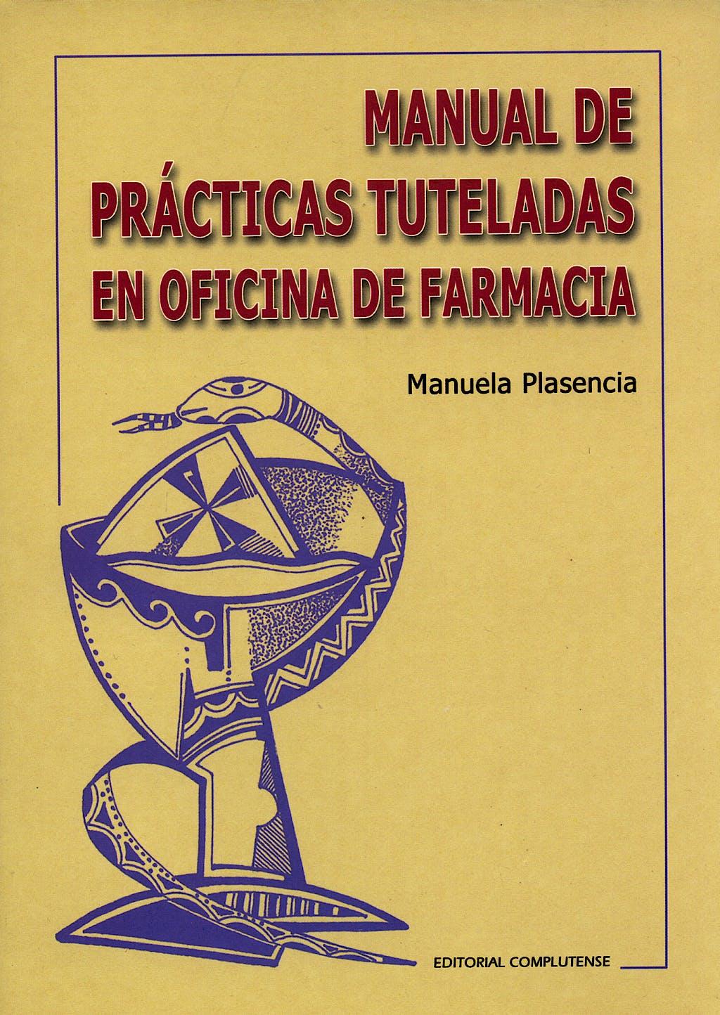Portada del libro 9788474916782 Manual de Practicas Tuteladas en Oficina de Farmacia