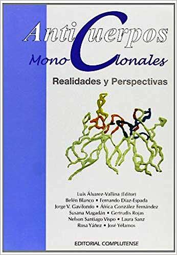 Portada del libro 9788474917598 Anticuerpos Monoclonales: Realidades y Perspectivas
