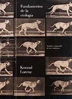 Portada del libro 9788475093451 Fundamentos de la Etología. Estudio Comparado de las Conductas