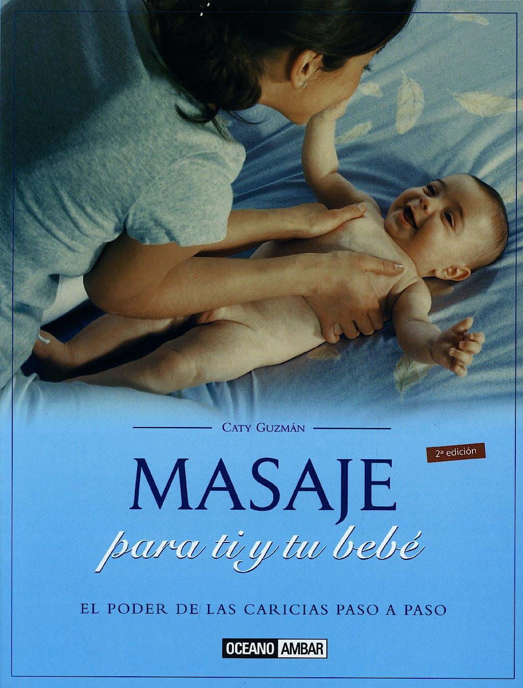 Portada del libro 9788475560793 Masaje para Ti y Tu Bebe
