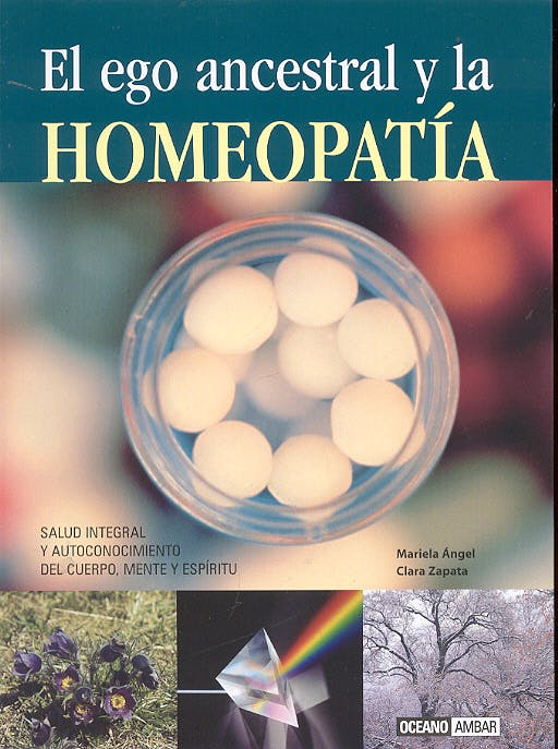 Portada del libro 9788475563640 El Ego Ancestral y la Homeopatia