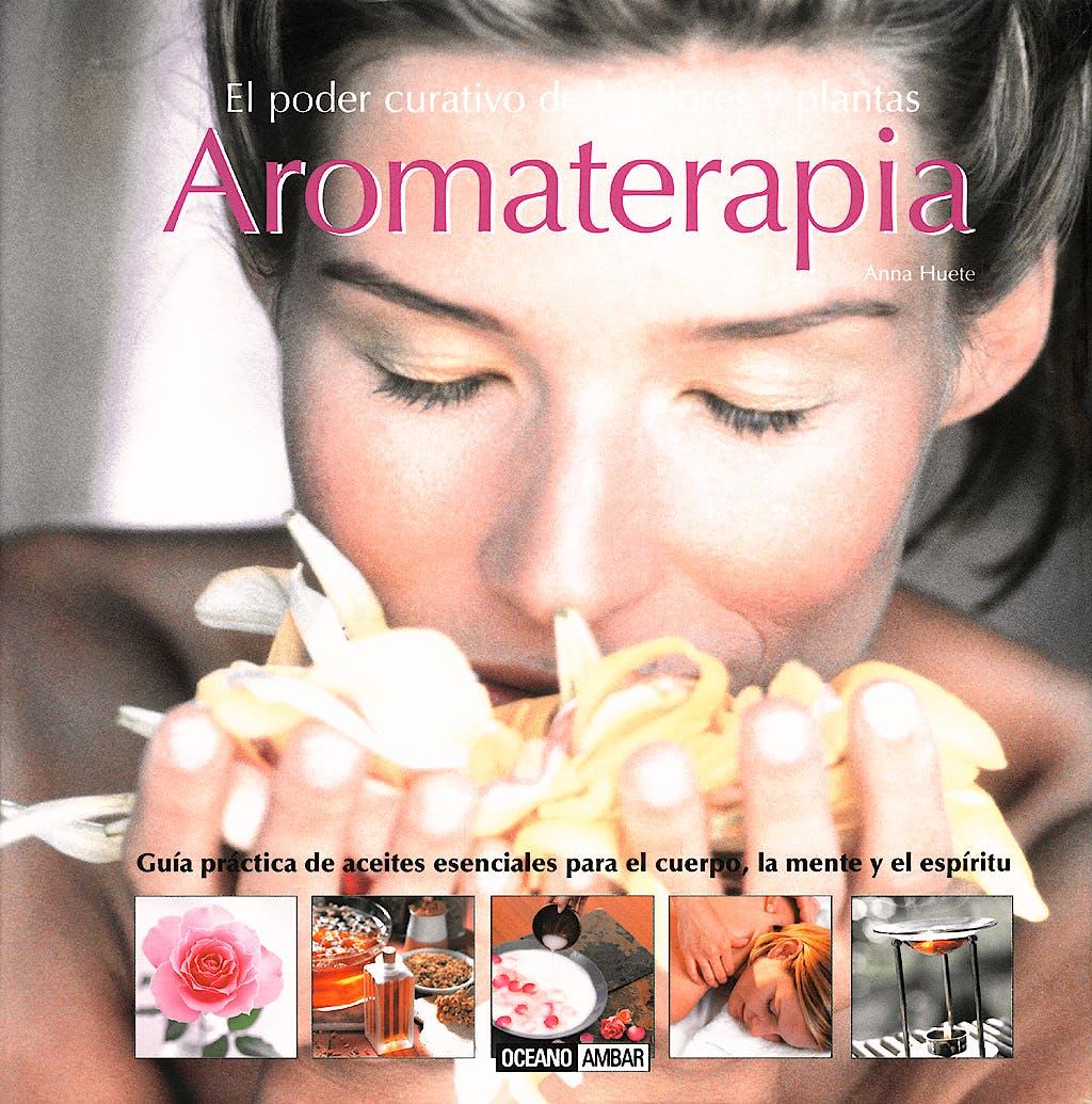 Portada del libro 9788475564562 Aromaterapia: El Poder Curativo de las Flores y Plantas