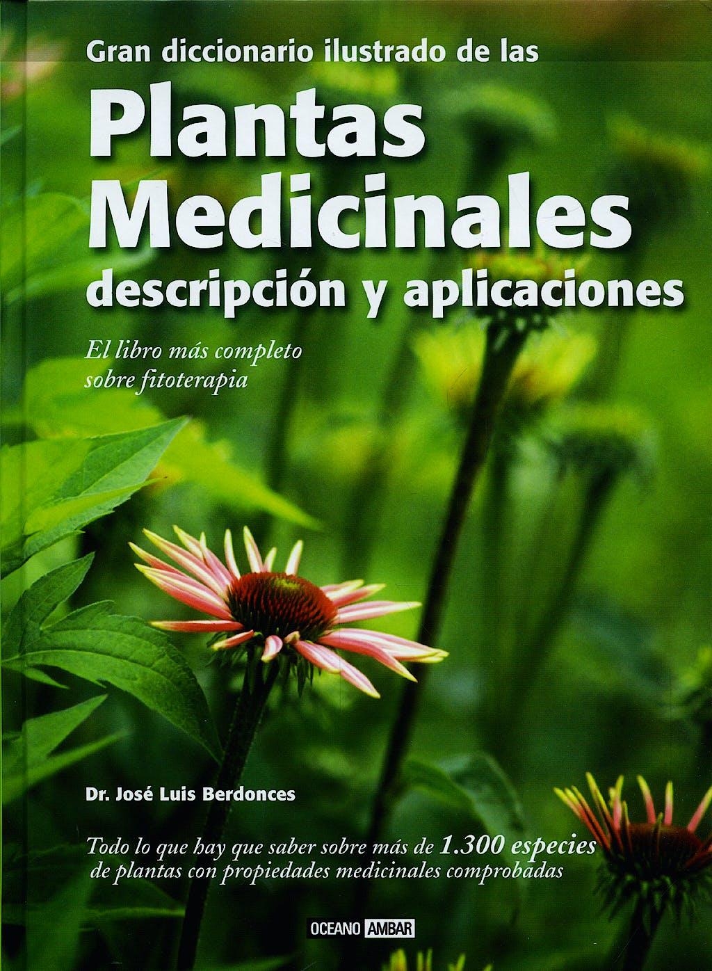 Portada del libro 9788475565781 Gran Diccionario Ilustrado de las Plantas Medicinales. Descripcion y Aplicaciones