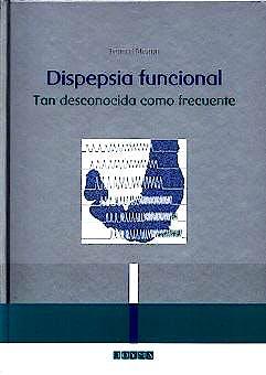 Portada del libro 9788475926032 Dispepsia Funcional. tan Desconocida como Frecuente