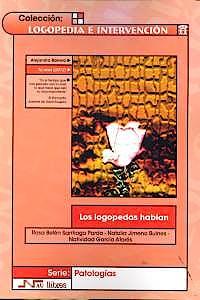 Portada del libro 9788476429051 Los Logopedas Hablan (Logopedia e Intervención)