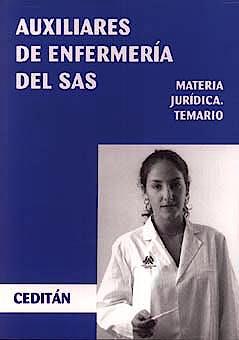 Portada del libro 9788476477021 Auxiliares de Enfermedia del Sas. Materia Juridica. Temario