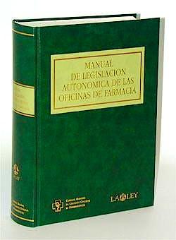 Portada del libro 9788476957295 Manual de Legislacion Autonomica de las Oficinas de Farmacia