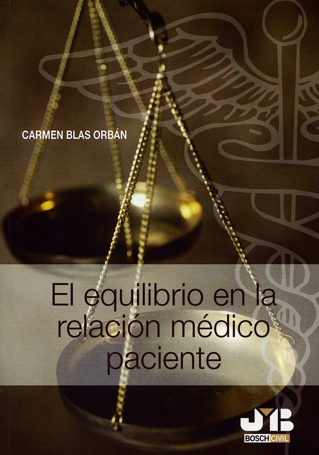 Portada del libro 9788476987704 El Equilibrio en la Relacion Medico Paciente