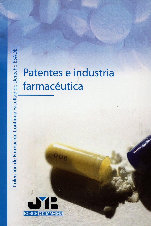 Portada del libro 9788476987711 Patentes e Industria Farmaceutica