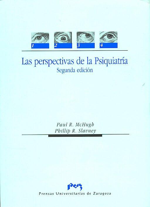 Portada del libro 9788477335597 Las Perspectivas de la Psiquiatría