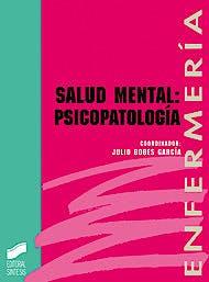 Portada del libro 9788477382355 Salud Mental: Psicopatologia