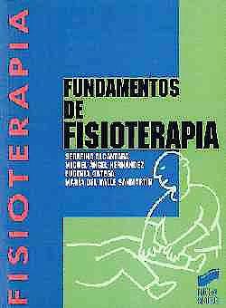 Portada del libro 9788477382904 Fundamentos de Fisioterapia