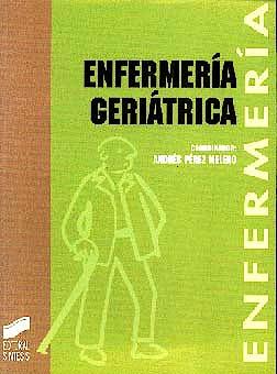 Portada del libro 9788477382997 Enfermeria Geriatrica