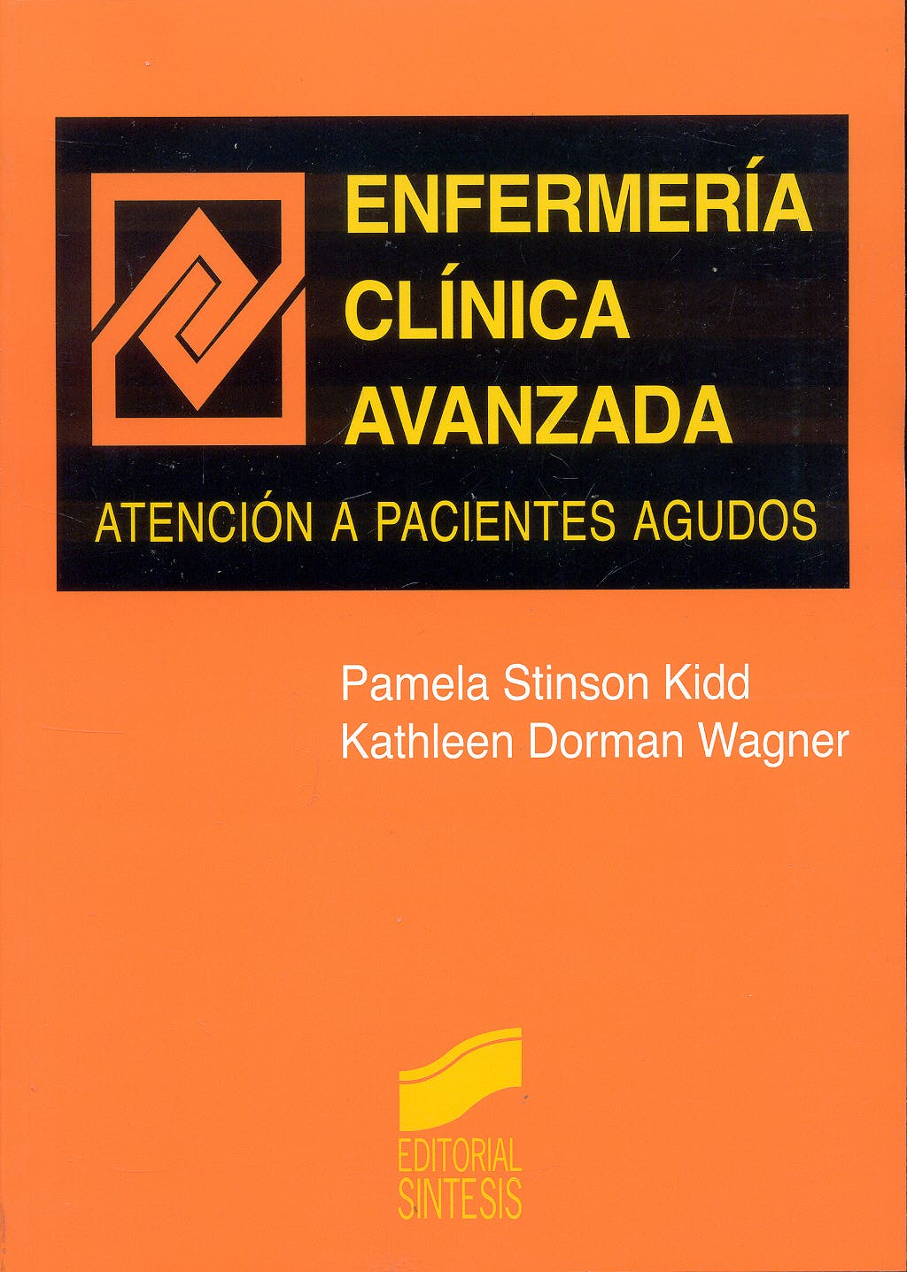 Portada del libro 9788477384090 Enfermeria Clinica Avanzada. Atencion a Pacientes Agudos