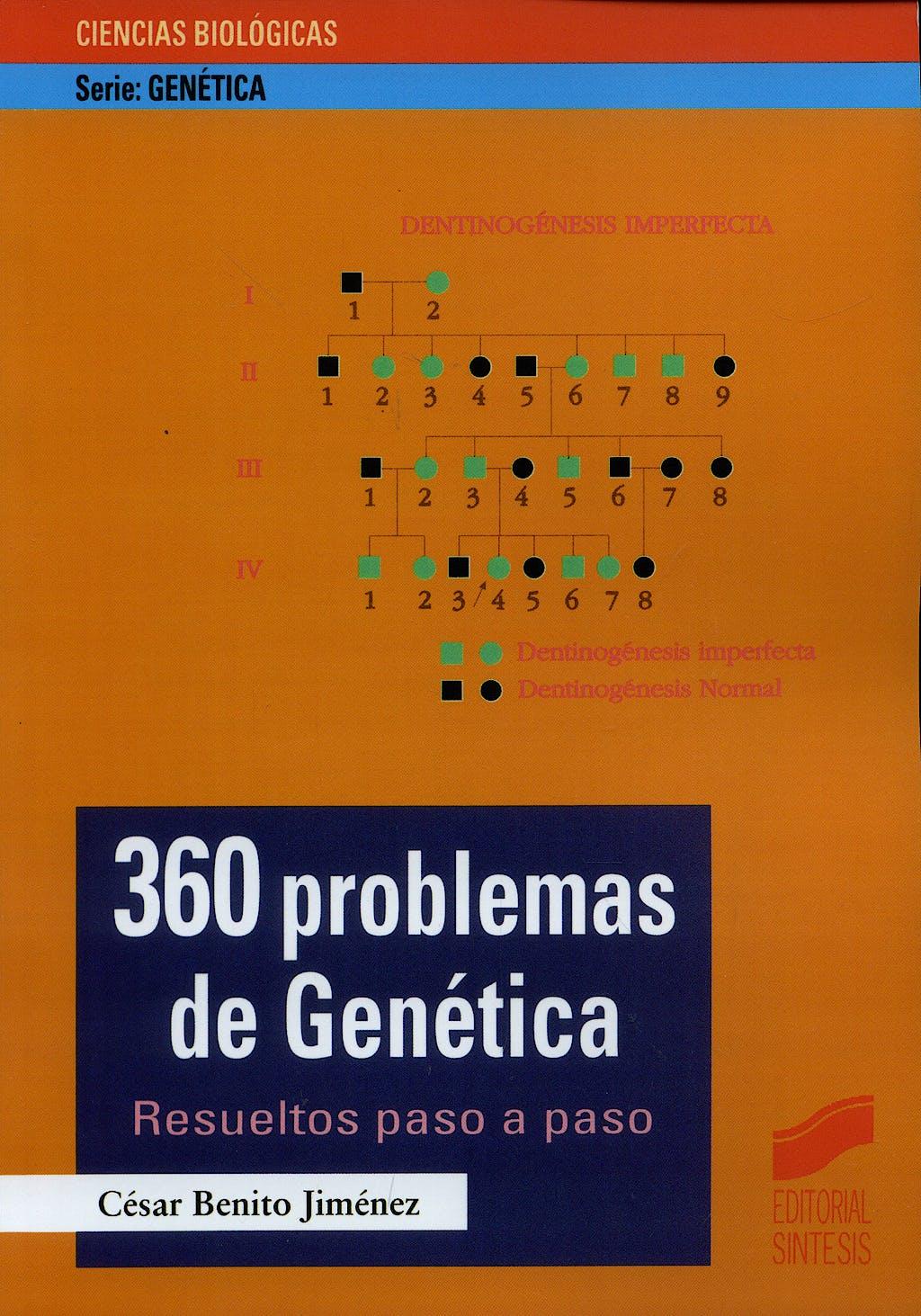 Portada del libro 9788477385325 360 Problemas de Genética. Resueltos Paso a Paso