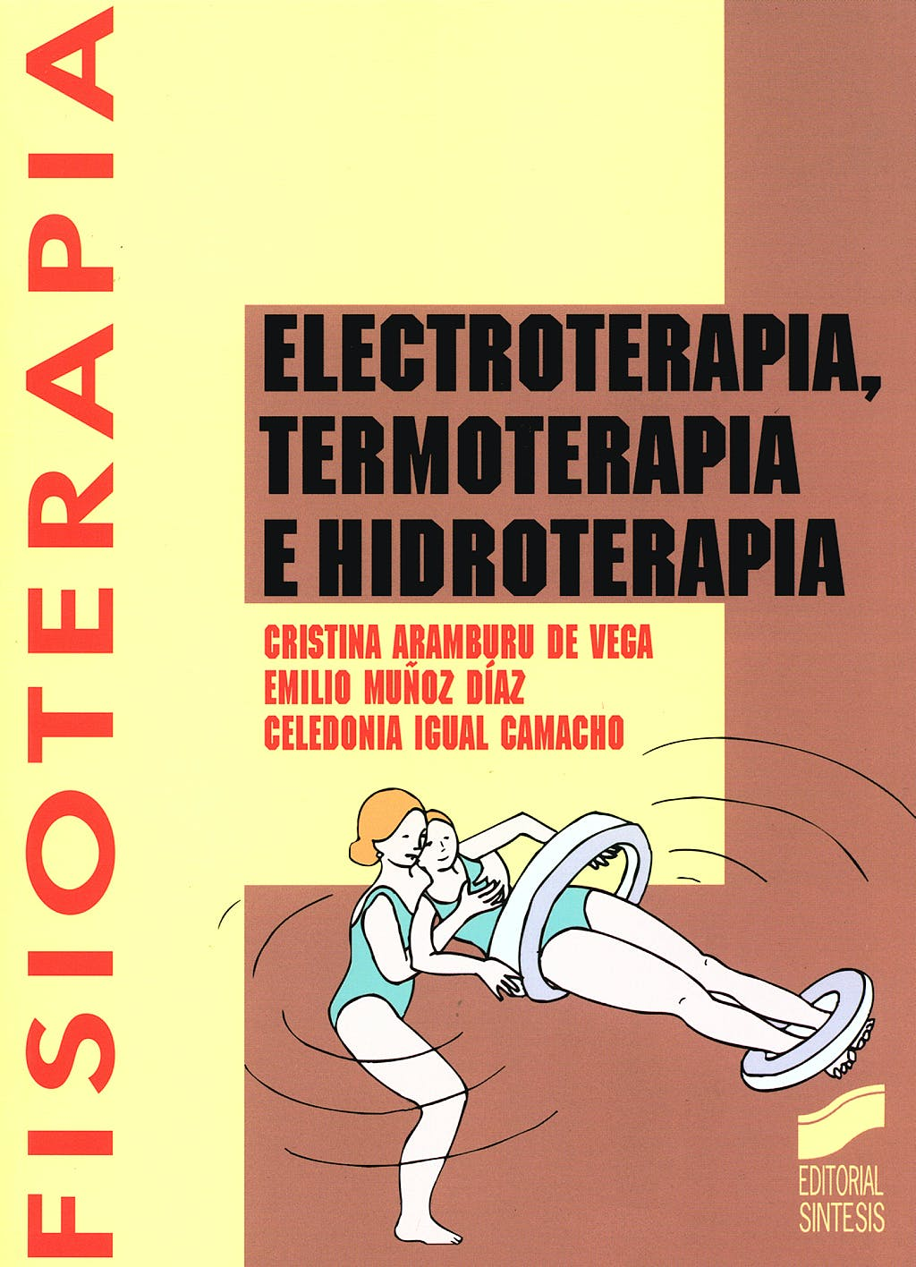 Portada del libro 9788477385783 Electroterapia, Termoterapia e Hidroterapia (Fisioterapia)
