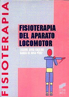 Portada del libro 9788477385790 Fisioterapia del Aparato Locomotor