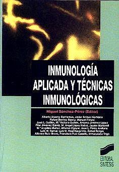 Portada del libro 9788477386025 Inmunologia Aplicada y Tecnicas Inmunologicas