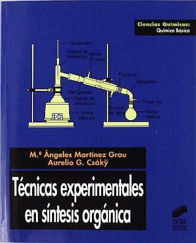 Portada del libro 9788477386056 Tecnicas Experimentales en Síntesis Orgánica