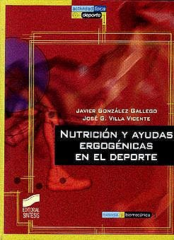 Portada del libro 9788477386094 Nutrición y Ayudas Ergogénicas en el Deporte