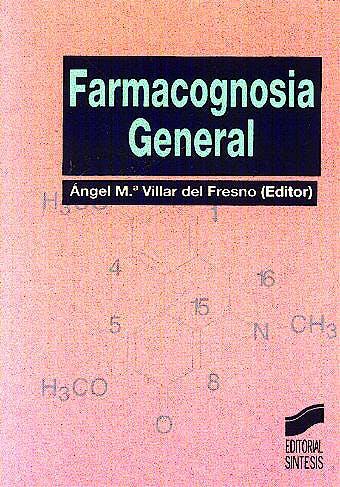 Portada del libro 9788477386407 Farmacognosia General