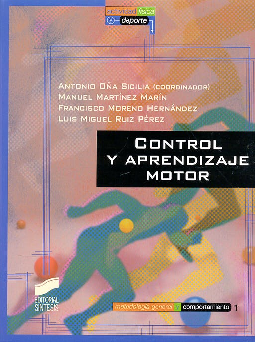Portada del libro 9788477386872 Control y Aprendizaje Motor