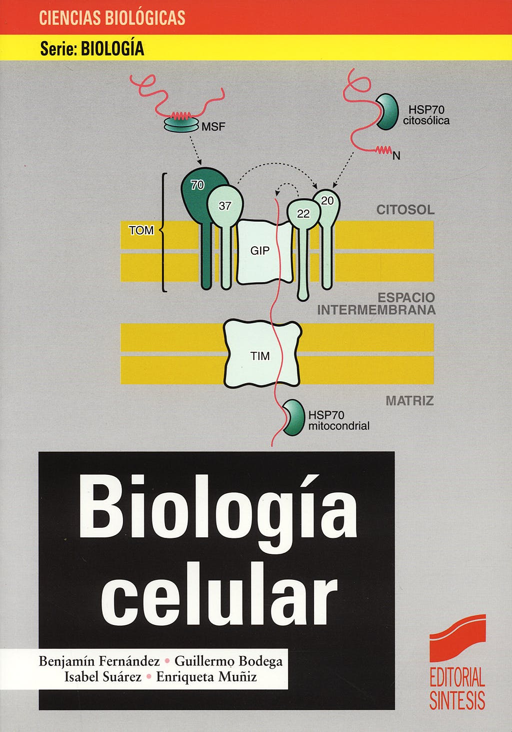 Portada del libro 9788477387459 Biologia Celular