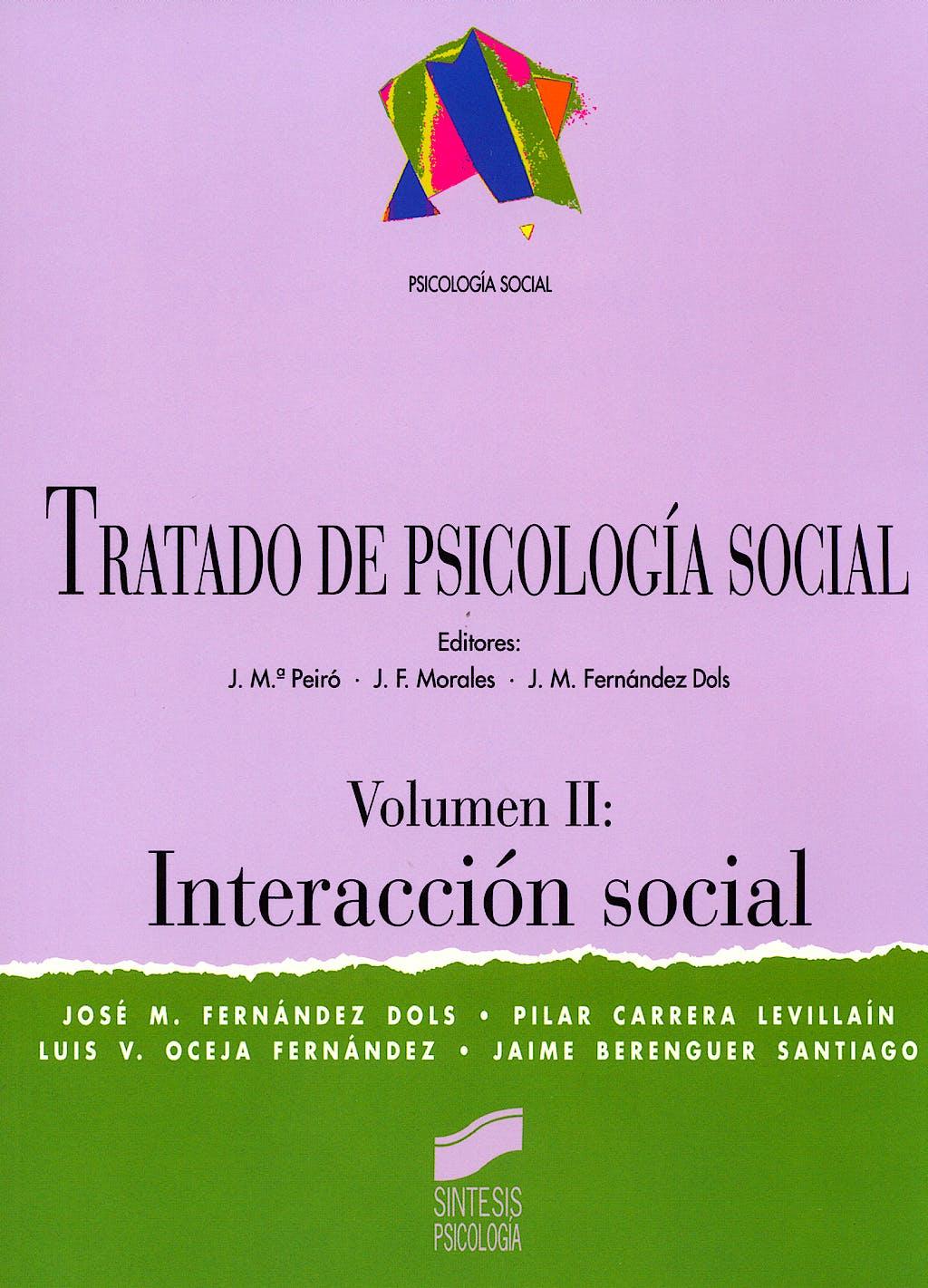 Portada del libro 9788477387909 Tratado de Psicologia Social. Vol Ii. Interaccion Social