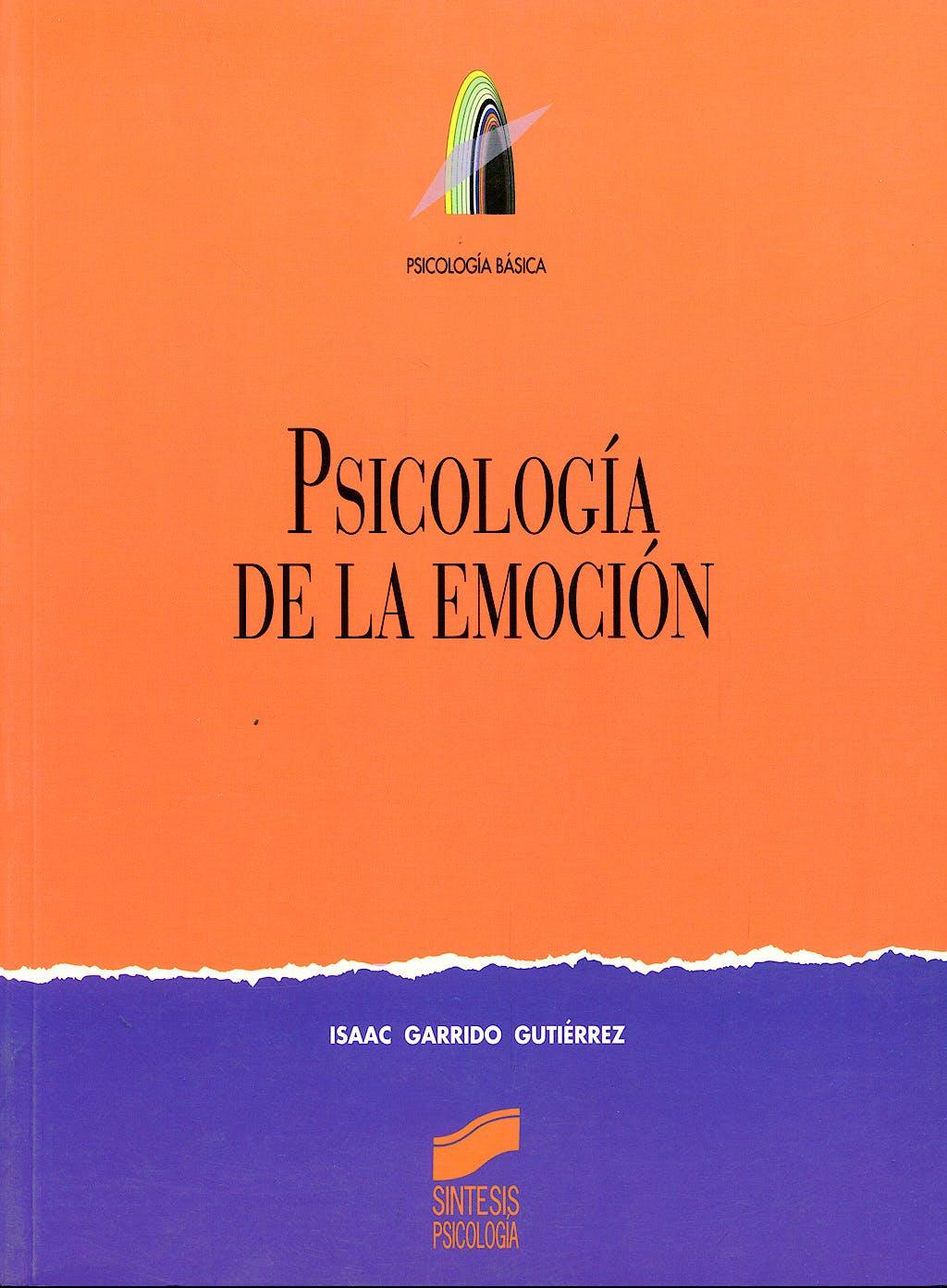 Portada del libro 9788477388050 Psicologia de la Emocion