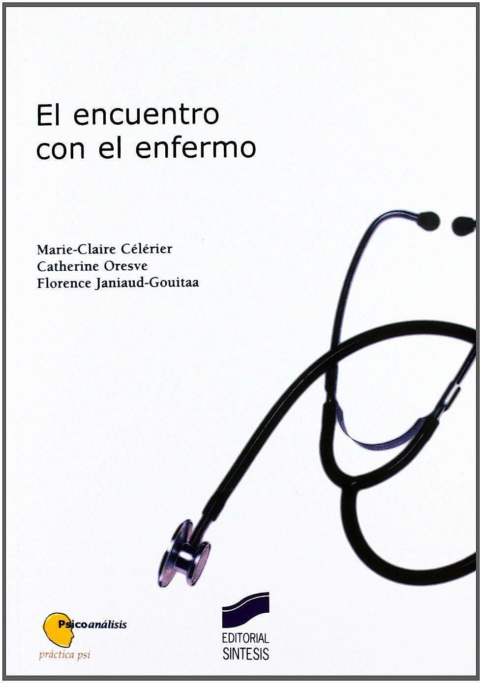 Portada del libro 9788477388104 El Encuentro con el Enfermo