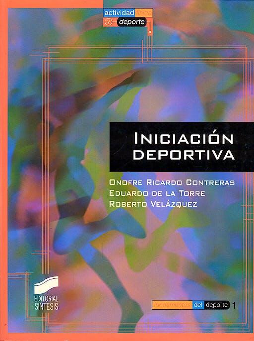 Portada del libro 9788477388951 Iniciación Deportiva