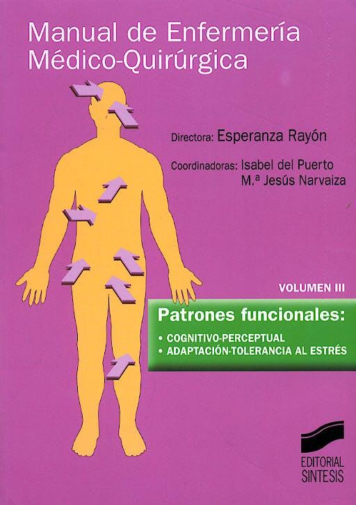 Portada del libro 9788477389361 Manual de Enfermeria Medico-Quirurgica, Vol. 3