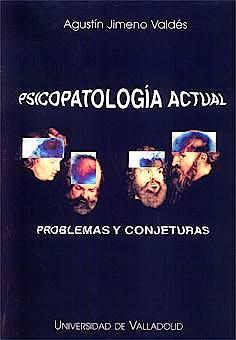 Portada del libro 9788477627753 Psicopatologia Actual. Problemas y Conjeturas