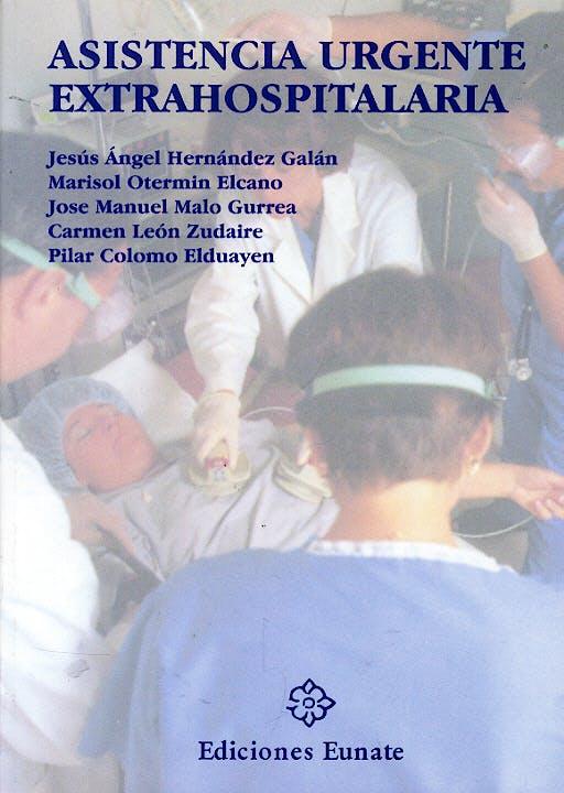 Portada del libro 9788477681274 Asistencia Urgente Extrahospitalaria