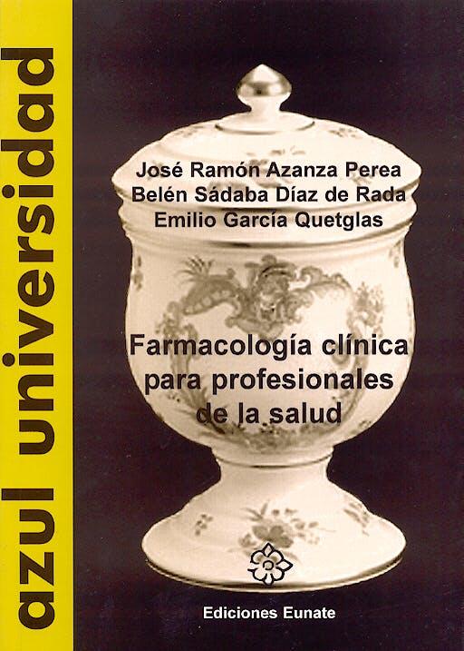 Portada del libro 9788477681519 Farmacologia Clinica para Profesionales de la Salud