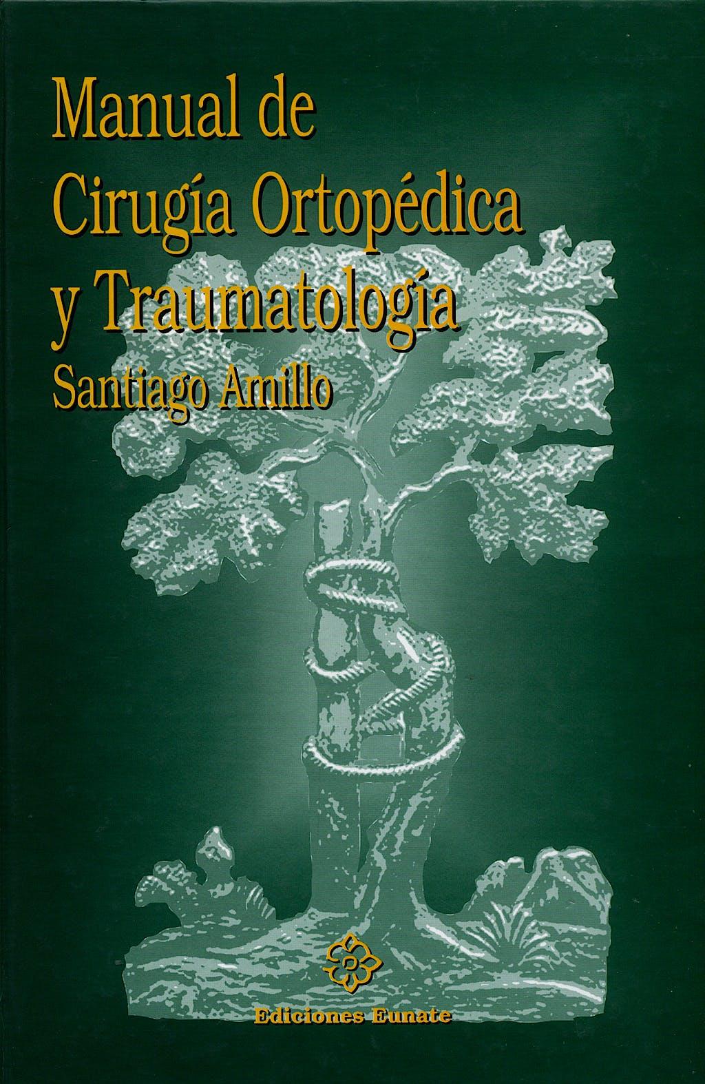 Portada del libro 9788477681656 Manual de Cirugía Ortopédica y Traumatología