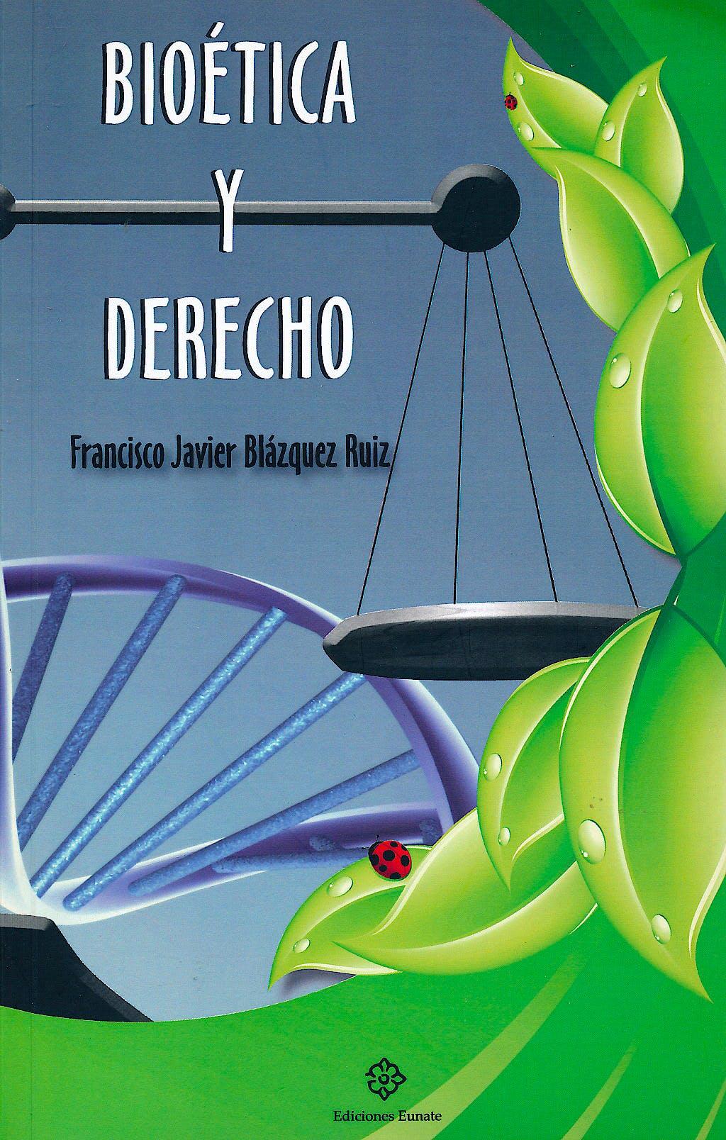 Portada del libro 9788477682059 Bioética y Derecho