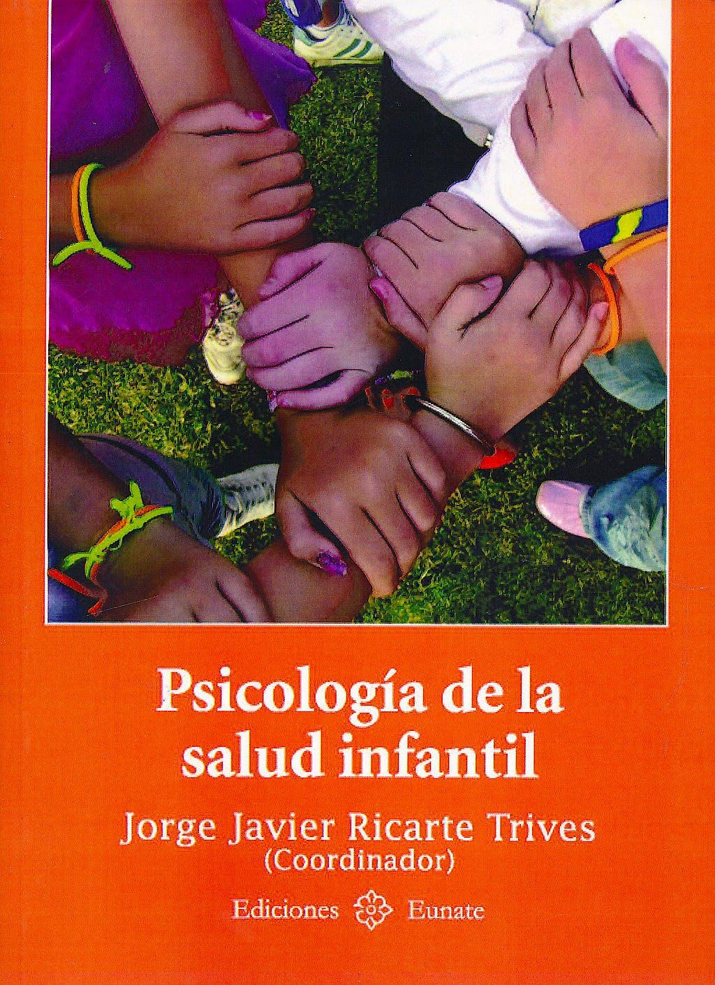 Portada del libro 9788477682134 Psicología de la Salud Infantil