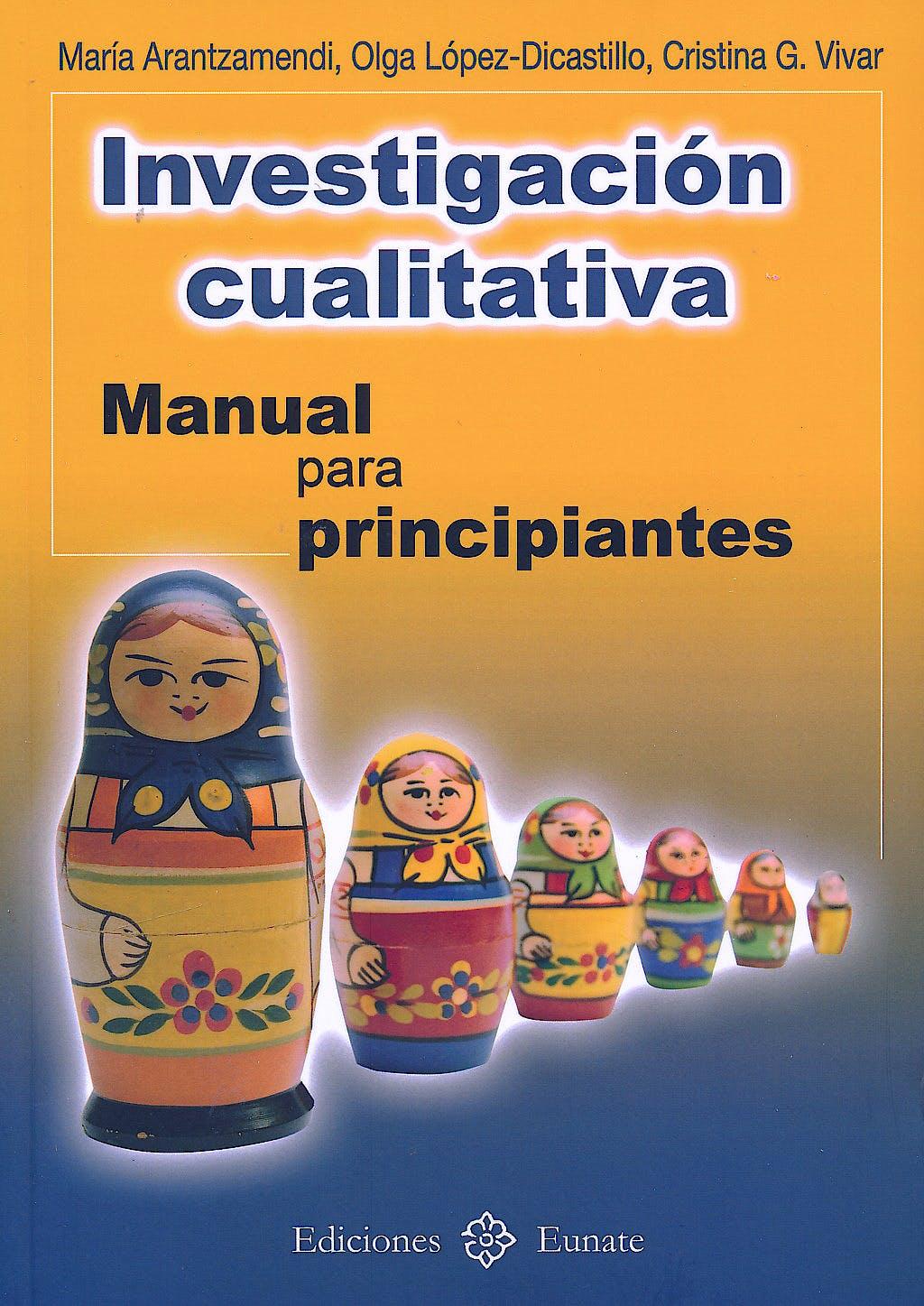 Portada del libro 9788477682295 Investigación Cualitativa. Manual para Principiantes