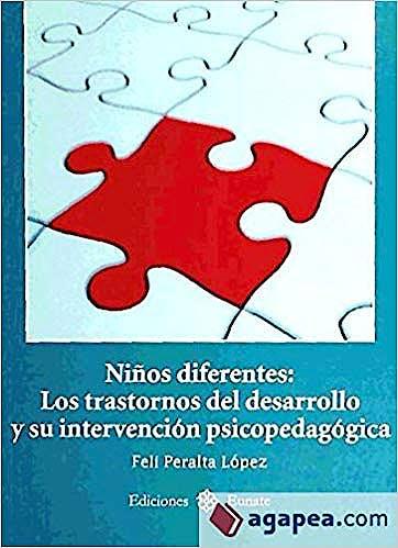 Portada del libro 9788477682479 Niños Diferentes. Los Trastornos del Desarrollo y Su Intervención Psicopedagógica