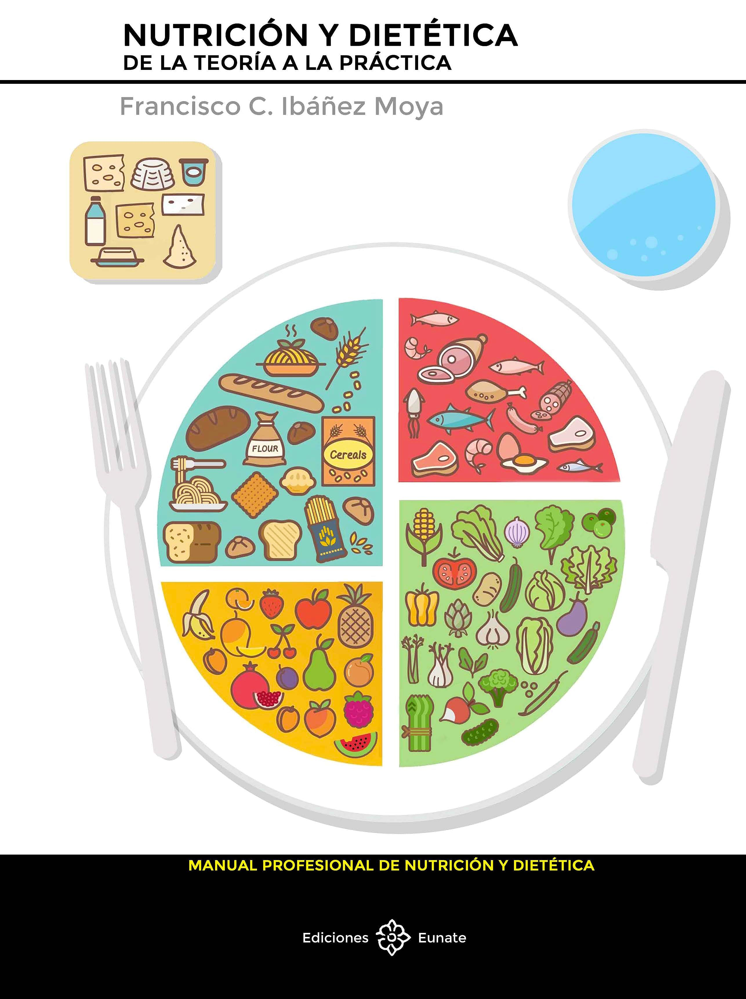Portada del libro 9788477683155 Nutrición y Dietética. De la Teoría a la Práctica
