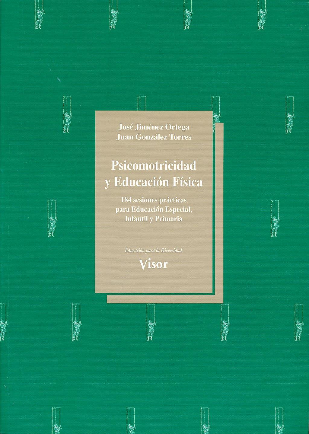 Portada del libro 9788477742807 Psicomotricidad y Educacion Fisica
