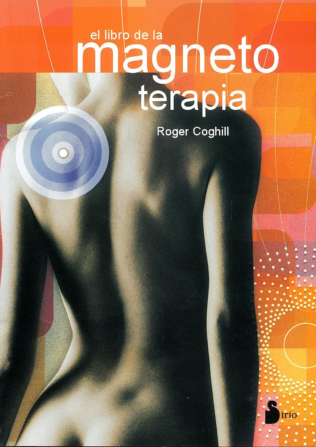 Portada del libro 9788478083725 El Libro de la Magnetoterapia