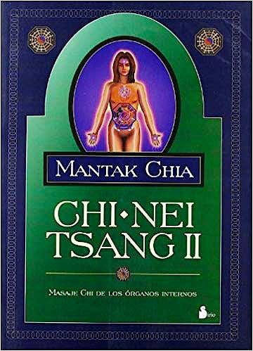 Portada del libro 9788478083817 Chi-Nei Tsang II. Masaje Chi de los Órganos Internos