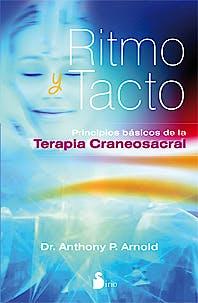 Portada del libro 9788478087785 Ritmo y Tacto. Principios Basicos de la Terapia Craneosacral