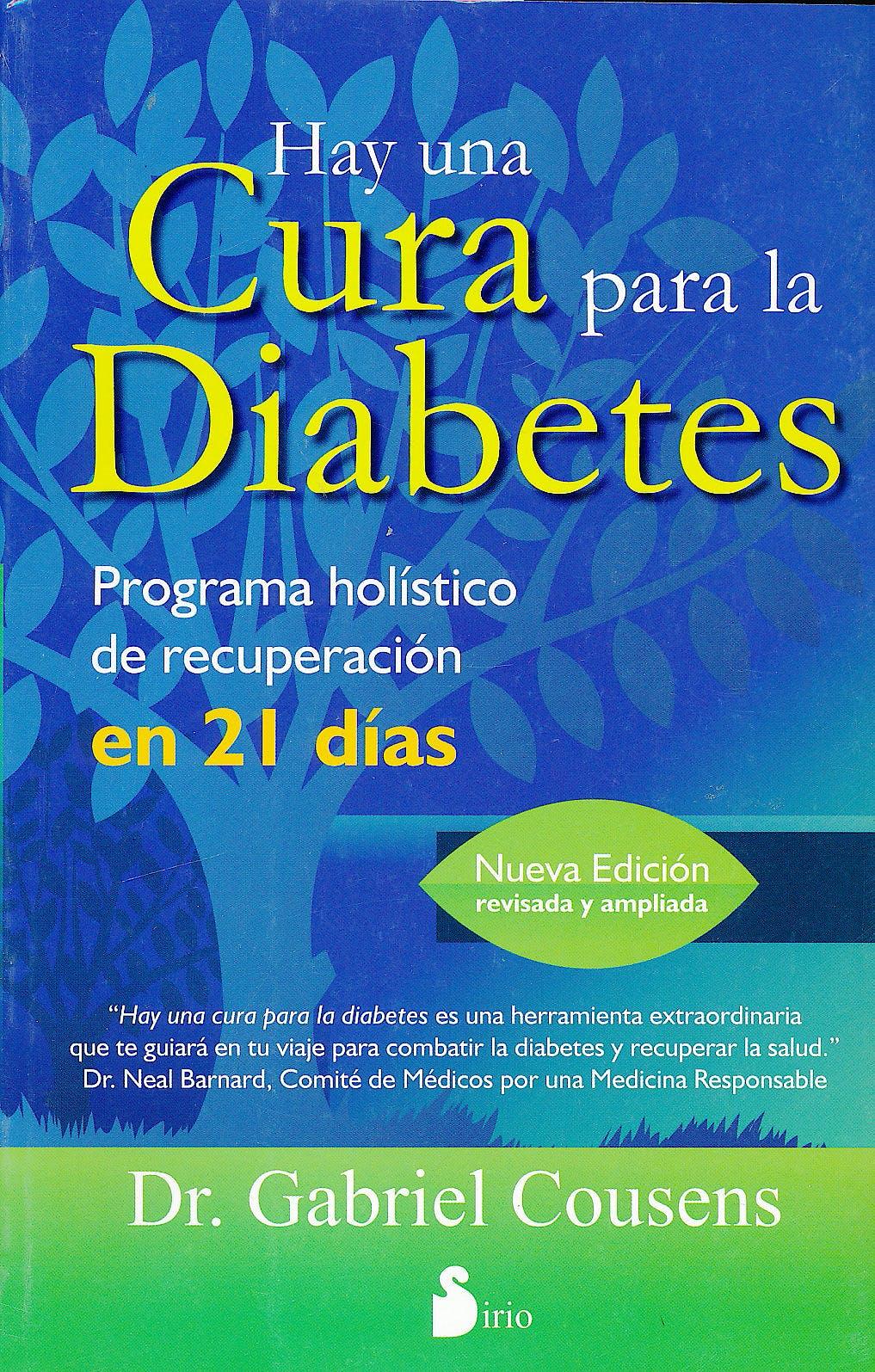 Portada del libro 9788478088942 Hay una Cura para la Diabetes. Programa Holistico de Recuperacion en 21 Dias