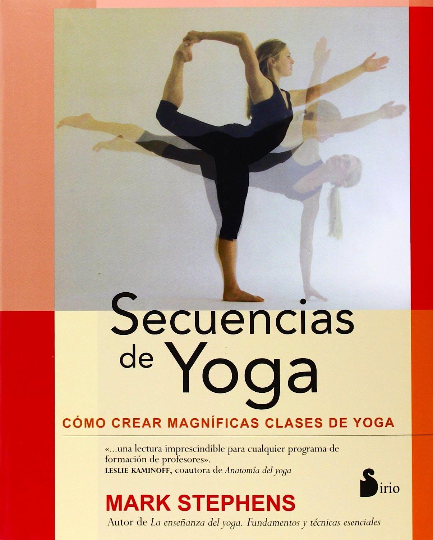 Portada del libro 9788478089628 Secuencias de Yoga. como Crear Magnificas Clases de Yoga